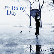 For A Rainy Day Songs