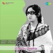 Eval Oru Seethai Songs