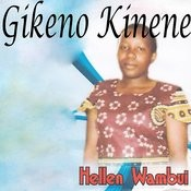 Gikeno Kinene Songs