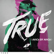 True: Avicii By Avicii Songs