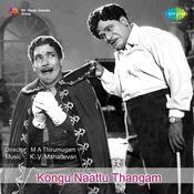 Kongu Naattu Thangam Songs