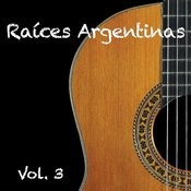 Raices Argentinas Vol.3 Songs