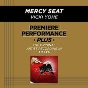 Premiere Performance Plus: Mercy Seat Songs