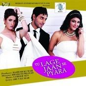Tu Lage Jaan Se Pyara Songs