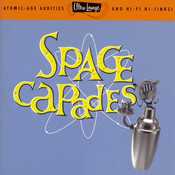 Ultra-Lounge Space-Capades  Volume Three Songs