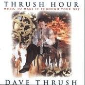 Thrush Hour Songs