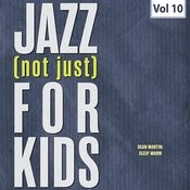 Jazz (Not Just) For Kids, Vol. 10 Songs