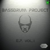 Bassdrum Project EP, Vol.1 Songs