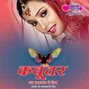 Kabootar Ja Sajan Re Des Songs