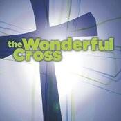 The Wonderful Cross Songs