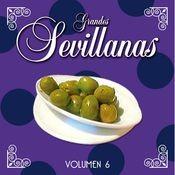Grandes Sevillanas - Vol. 6 Songs
