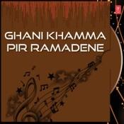 Ghani Khamma Pir Ramadene Songs