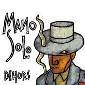Dehors Songs