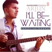 I'll Be Waiting (Kabhi Jo Baadal) Song