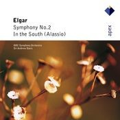 Elgar: Symphony No. 2 & In the South (Alassio) Songs