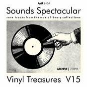 Sounds Spectacular: Vinyl Treasures, Volume 15 Songs