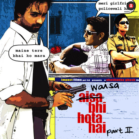Waisa Bhi Hota Hai Part 2