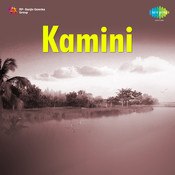 Kamini Songs