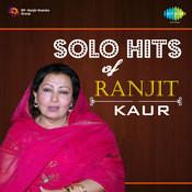 Solo Hits Of Ranjit Kaur Songs
