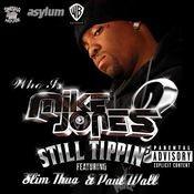 Still Tippin' (Explicit DMD Single) Songs