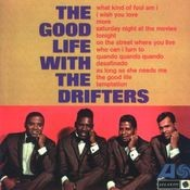 The Good Life With The Drifters Songs
