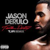 Talk Dirty [feat. 2 Chainz] (TJR Remix) Songs