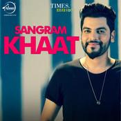 Rab Karke MP3 Song Download- Khaat Rab Karke Punjabi Song by Sangram