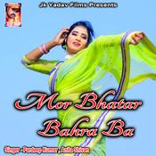 Mor Bhatar Bahra Ba Songs