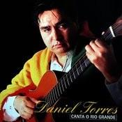 Daniel Torres Canta O Rio Grande Songs