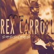 The Rex Carroll Sessions Songs