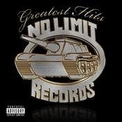 No Limit Greatest Hits (Parental Advisory) Songs