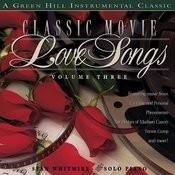 Classic Movie Love Songs, Vol.3 Songs