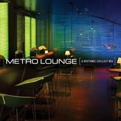 Metro Lounge Songs