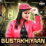 Gustakhiyaan Songs