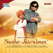 Nanhe Jaisalmer Songs