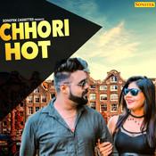 Chhori Hot Song
