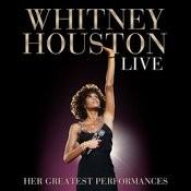 Whitney Houston Live: Her Greatest Performances Songs