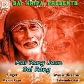 Main Rang Jaun Sai Rang Songs