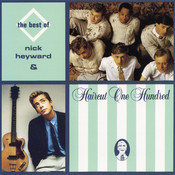 The Best Of Nick Heyward & Haircut 100 Songs