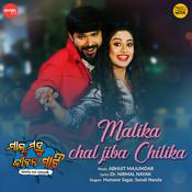 Malika Chal Jiba Chilika (From