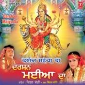 Darshan Maiya Da Songs