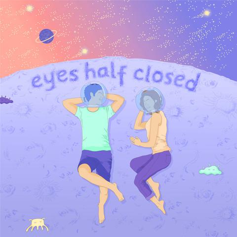 Eyes Half Closed