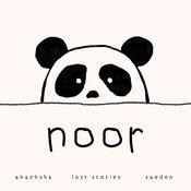 Noor - Lost Stories (feat. Akanksha Bhandari & Zaeden) Song