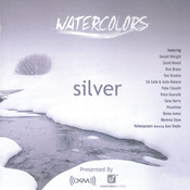 Watercolors: Silver [XM Radio Compilation] Songs