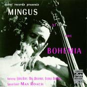 Mingus At The Bohemia Songs