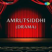 Amrutsiddhi Drama Songs