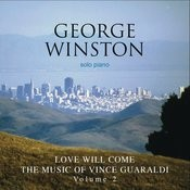 Love Will Come - The Music Of Vince Guaraldi, Volume 2 Deluxe Version Songs