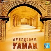 Evergreen Yaman By Ustad Vilayat Khan And Ustad Bismi Songs