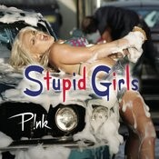 Stupid Girls Songs