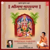 Shriman Narayan (Traditional Dhun) Songs